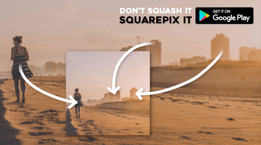 SQUAREPIX seam carvlng app, resize any photo to sqaure without cropping or side bars